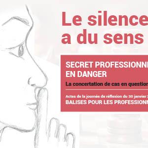 Secret professionnel en danger